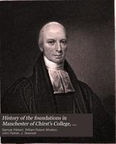 History of the Foundations in Manchester of Chirst's College, Chetham's Hospital, and the Free Grammar School: Volume 3