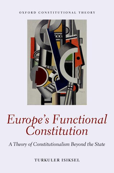 Europe's Functional Constitution Pdf Book