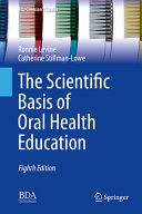 The Scientific Basis of Oral Health Education PDF