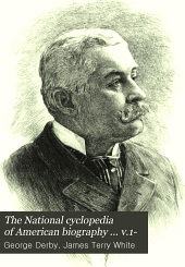 The National Cyclopedia of American Biography ... V.1-: Volume 8