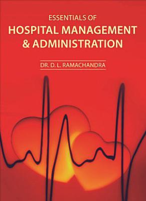 Essentials of Hospital Management   Administration PDF