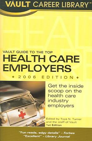 Vault Guide to the Top Health Care Employers PDF