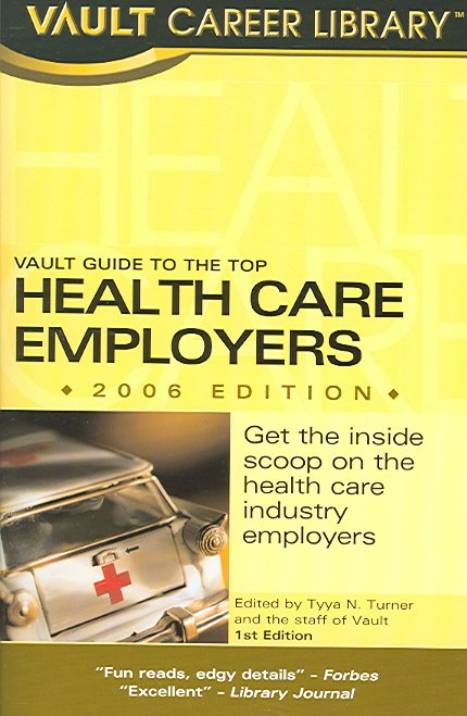 Vault Guide to the Top Health Care Employers