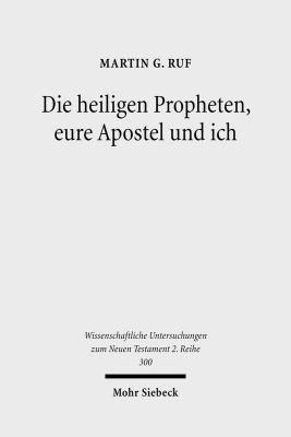 Die heiligen Propheten  eure Apostel und ich PDF