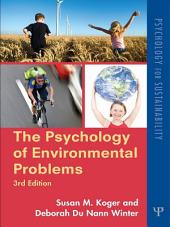The Psychology of Environmental Problems: Psychology for Sustainability, Edition 3
