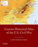 Concise Historical Atlas of the U s  Civil War PDF