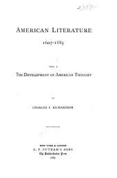 American Literature 1607-1885: Volume 1