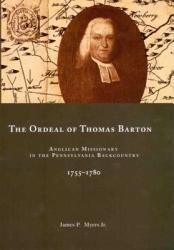 The Ordeal Of Thomas Barton Book PDF