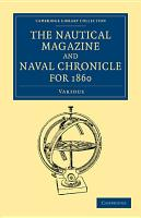 The Nautical Magazine and Naval Chronicle for 1860 PDF