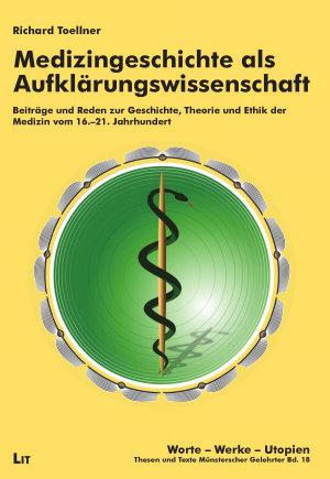 Medizingeschichte als Aufkl  rungswissenschaft