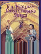Ten Holiday Jewish Children s Stories PDF