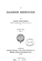A Ballroom Repentance: Volume 1