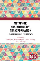 Metaphor, Sustainability, Transformation