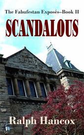 Scandalous: The Fabufestan Exposés–Book II