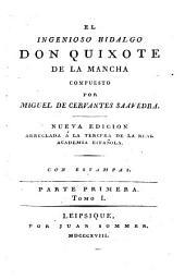 El Ingenioso Hidalgo Don Quixote De La Mancha: Band 1