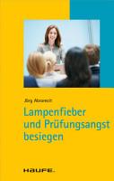 Lampenfieber und Pr  fungsangst besiegen PDF