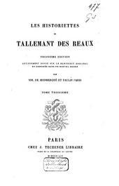 Les historiettes de Tallemant des Réaux: Volume3
