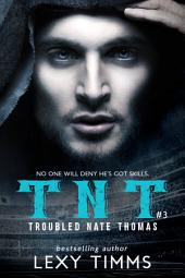 Troubled Nate Thomas - Part 3: Steamy Hot Sport Football Romance