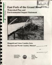 East Fork of the Grand River Watershed Plan, Ringgold County [IA], Union County [IA], Harrison County [MO], Worth County [MO]: Environmental Impact Statement
