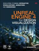Unreal Engine 4 For Design Visualization