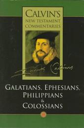The Epistles of Paul the Apostle to the Galatians, Ephesians, Philippians and Colossians