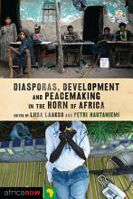 Diasporas  Development and Peacemaking in the Horn of Africa PDF