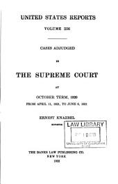 United States Reports: Cases Adjudged in the Supreme Court, Volume 256