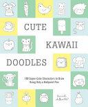 Cute Kawaii Doodles (Guided Sketchbook)