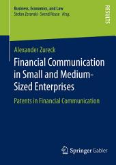 Financial Communication in Small and Medium-Sized Enterprises: Patents in Financial Communication