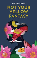 Download Not Your Yellow Fantasy Book