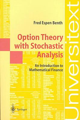Option Theory with Stochastic Analysis PDF