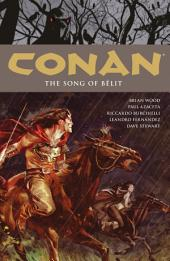 Conan Volume 16: The Song of Belit: Volume 16, Issues 19-25