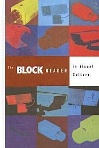 The Block Reader in Visual Culture PDF