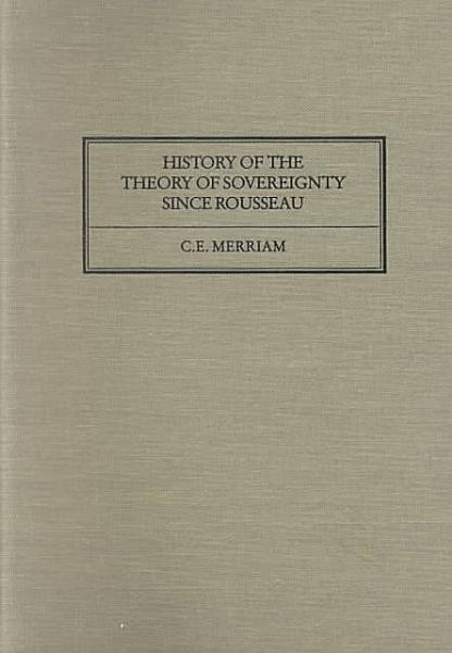 Download History of the Theory of Sovereignty Since Rousseau Book