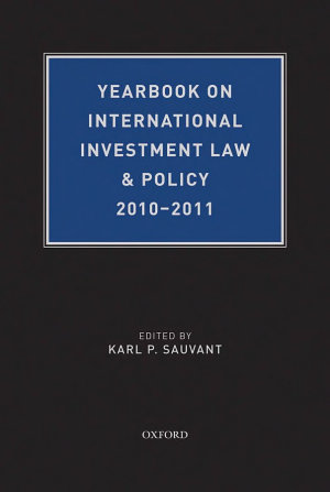 Yearbook on International Investment Law   Policy 2010 2011 PDF