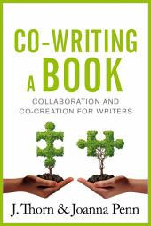 Co-writing a Book: Collaboration and Co-creation for Authors