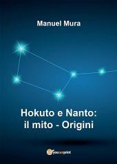 Hokuto e Nanto: il mito - Origini