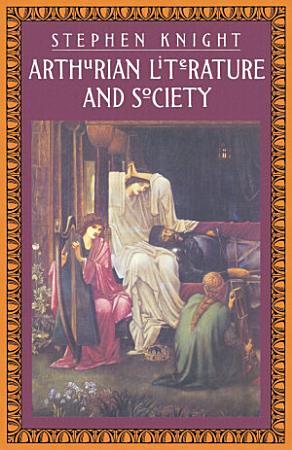 Arthurian Literature and Society PDF