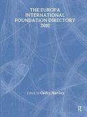 The Europa International Foundation Directory 2010