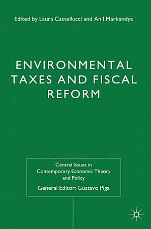 Environmental Taxes and Fiscal Reform PDF