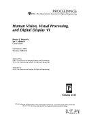 Human Vision, Visual Processing, and Digital Display