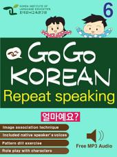 GO GO KOREAN repeat speaking 6: let's go , study , learn , learning Korean language