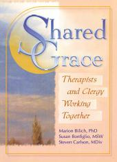 Shared Grace: Therapists and Clergy Working Together