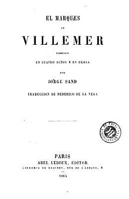 El Marques De Villemer
