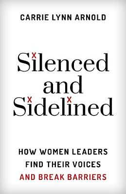 Silenced and Sidelined