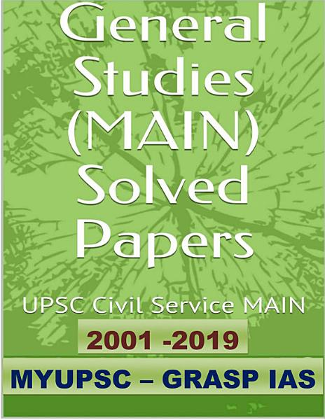 UPSC Mains Solved Papers  20 Years Civil Services Exam  2001 2019  PDF