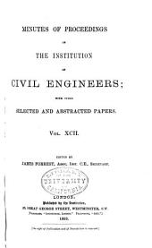 Minutes of Proceedings of the Institution of Civil Engineers: Volume 92