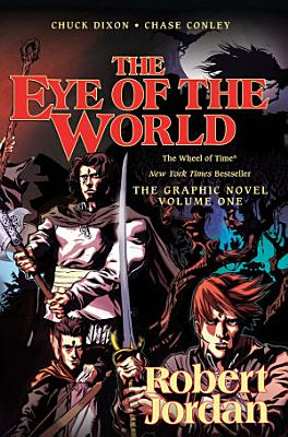 The Eye of the World  The Graphic Novel  Volume One PDF