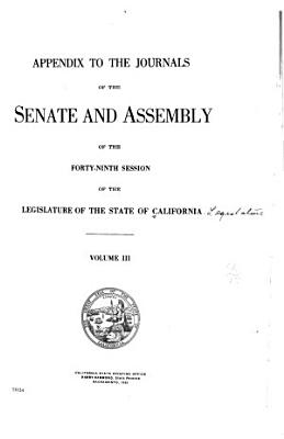 Appendix to the Journals of the Senate and Assembly     of the Legislature of the State of California     PDF