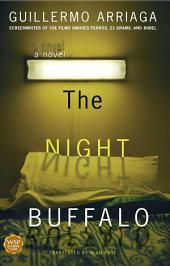 The Night Buffalo: A Novel